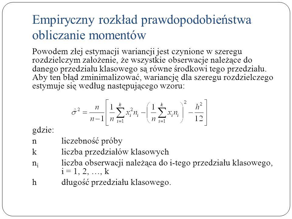 Empiryczny rozkład prawdopodobieństwa obliczanie momentów