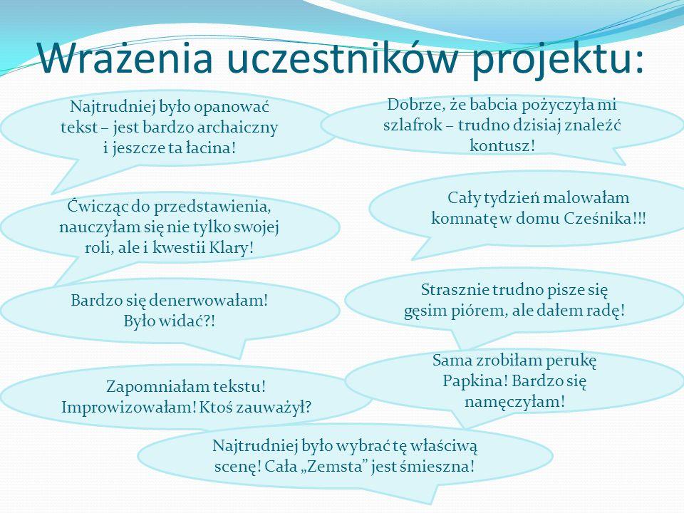 Wrażenia uczestników projektu: