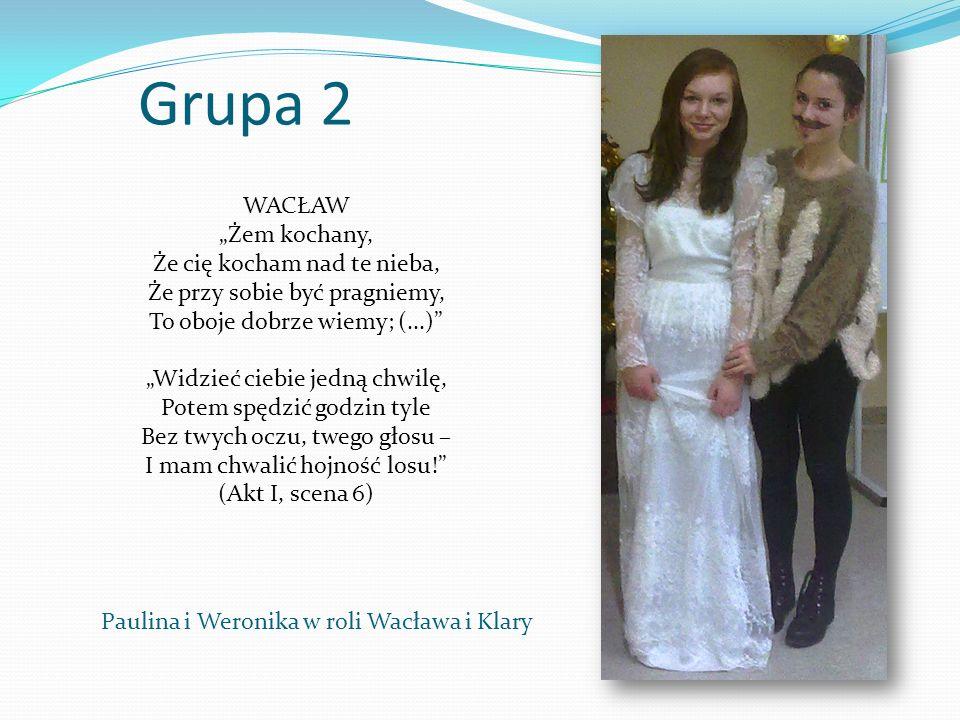 Paulina i Weronika w roli Wacława i Klary