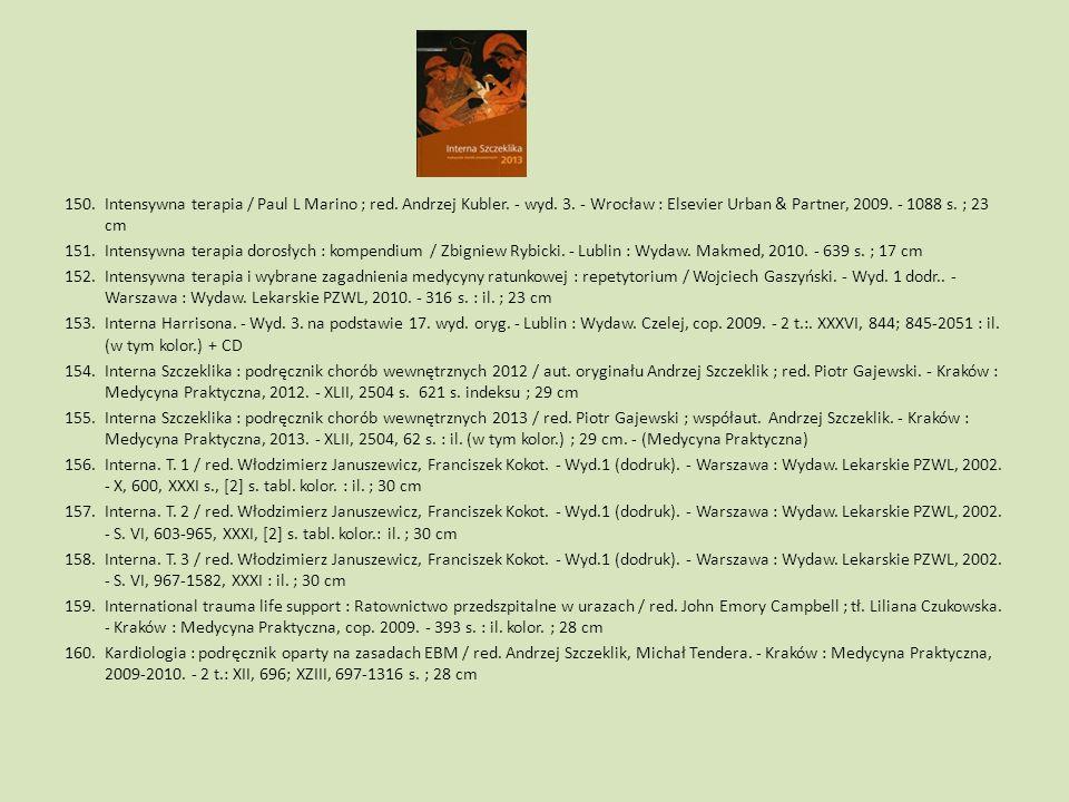 Intensywna terapia / Paul L Marino ; red. Andrzej Kubler. - wyd. 3