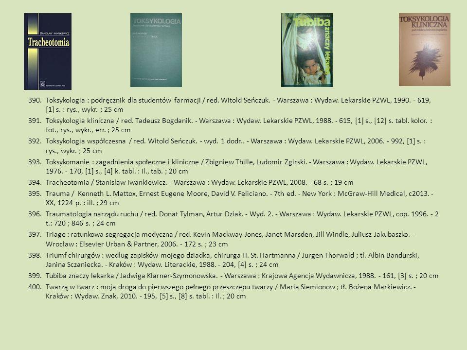 Toksykologia : podręcznik dla studentów farmacji / red. Witold Seńczuk