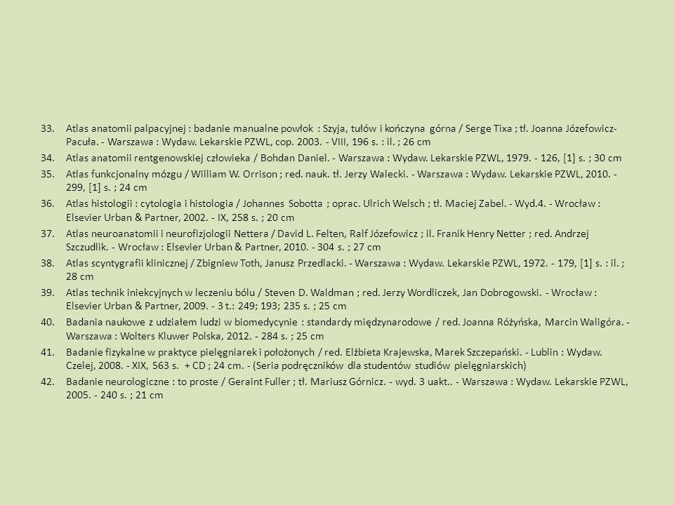 Atlas anatomii palpacyjnej : badanie manualne powłok : Szyja, tułów i kończyna górna / Serge Tixa ; tł. Joanna Józefowicz-Pacuła. - Warszawa : Wydaw. Lekarskie PZWL, cop. 2003. - VIII, 196 s. : il. ; 26 cm