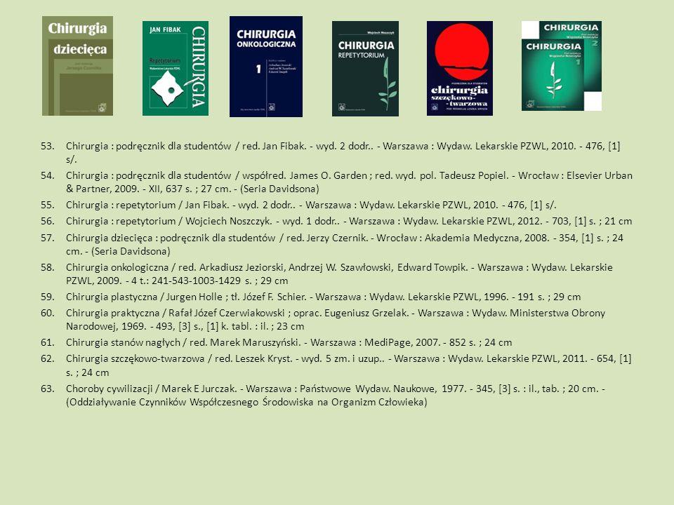 Chirurgia : podręcznik dla studentów / red. Jan Fibak. - wyd. 2 dodr