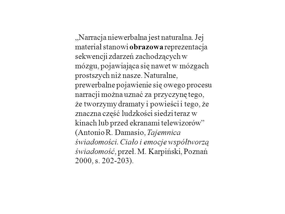 """""""Narracja niewerbalna jest naturalna"""