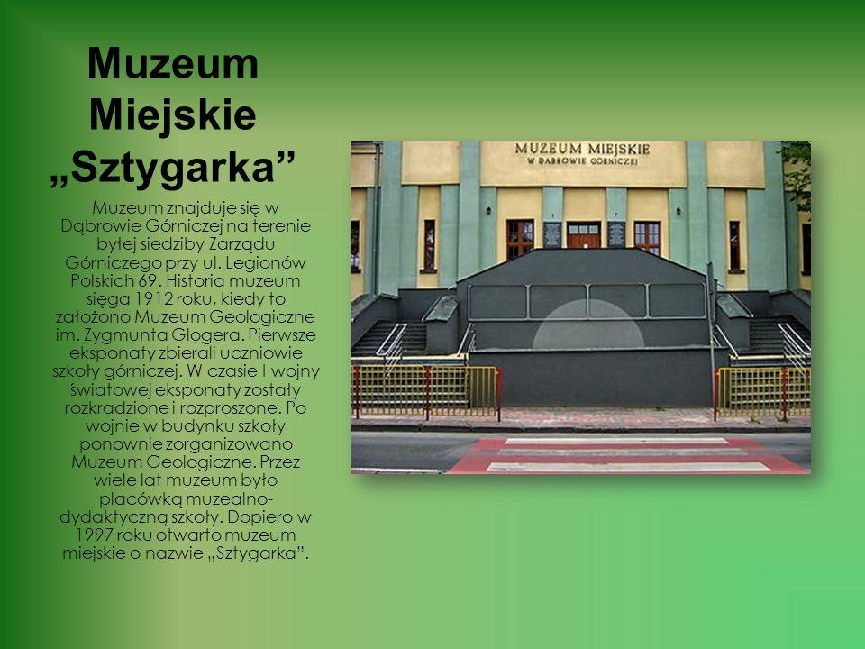 """Muzeum Miejskie """"Sztygarka"""