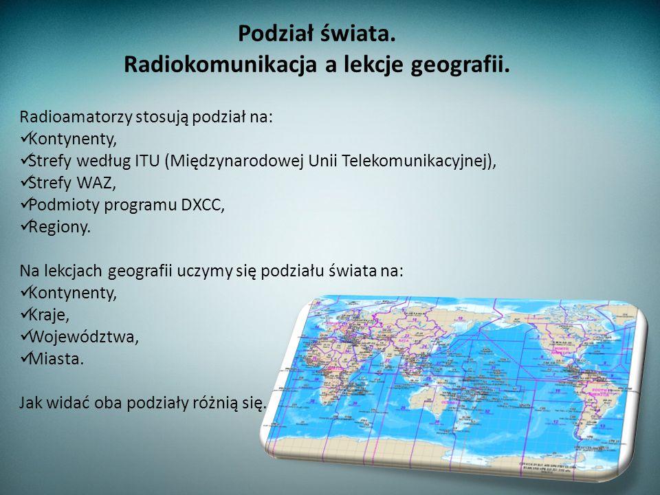 Radiokomunikacja a lekcje geografii.