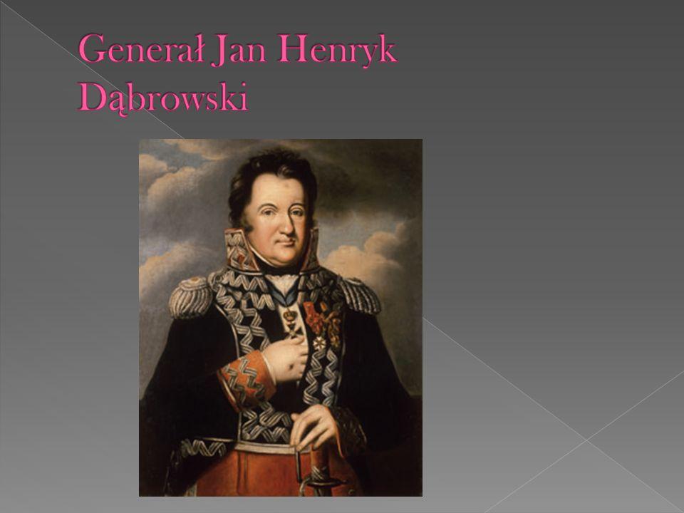 Generał Jan Henryk Dąbrowski
