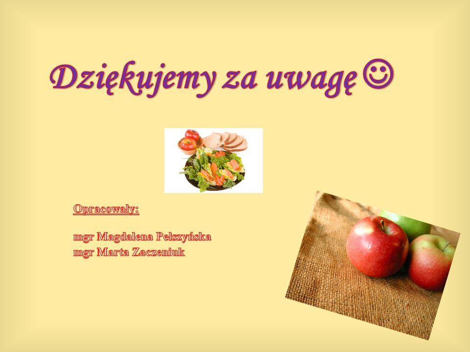Dziękujemy za uwagę  Opracowały: mgr Magdalena Pełszyńska