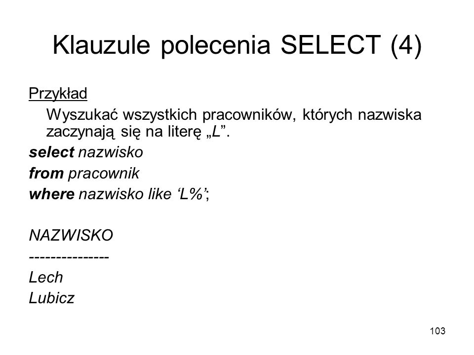Klauzule polecenia SELECT (4)