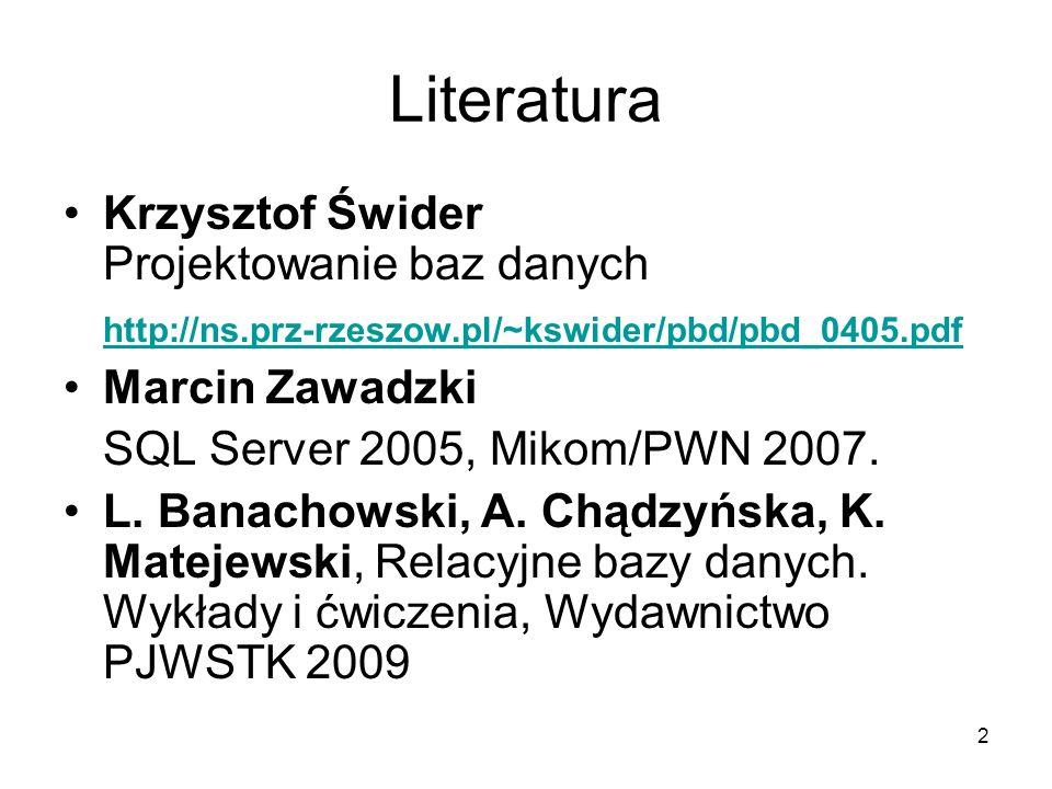 Literatura Krzysztof Świder Projektowanie baz danych