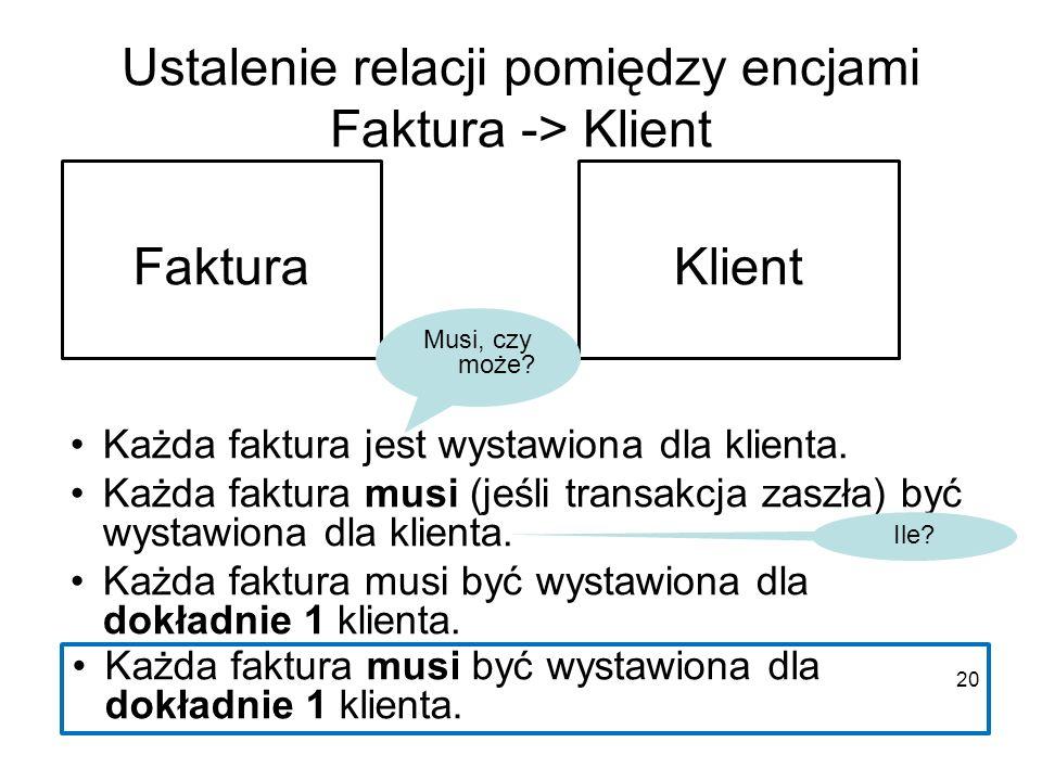 Ustalenie relacji pomiędzy encjami Faktura -> Klient