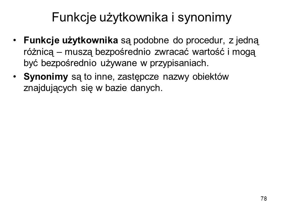 Funkcje użytkownika i synonimy