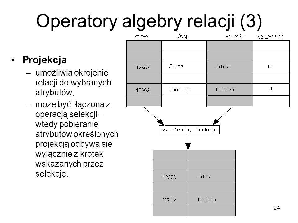 Operatory algebry relacji (3)