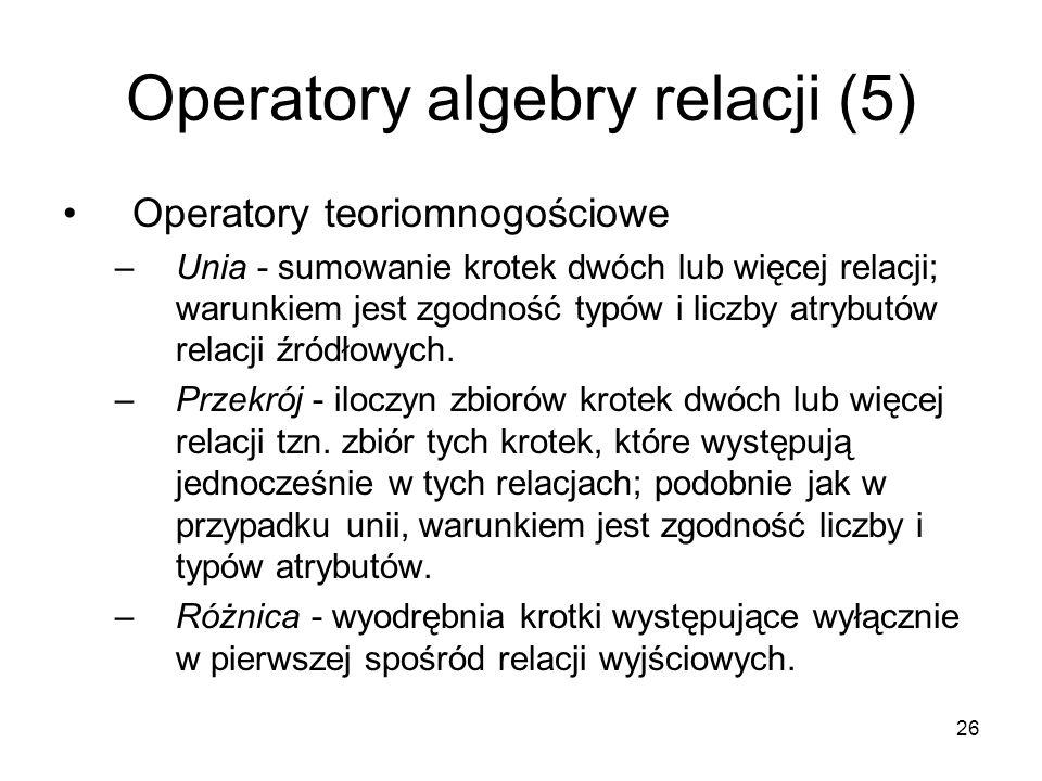 Operatory algebry relacji (5)