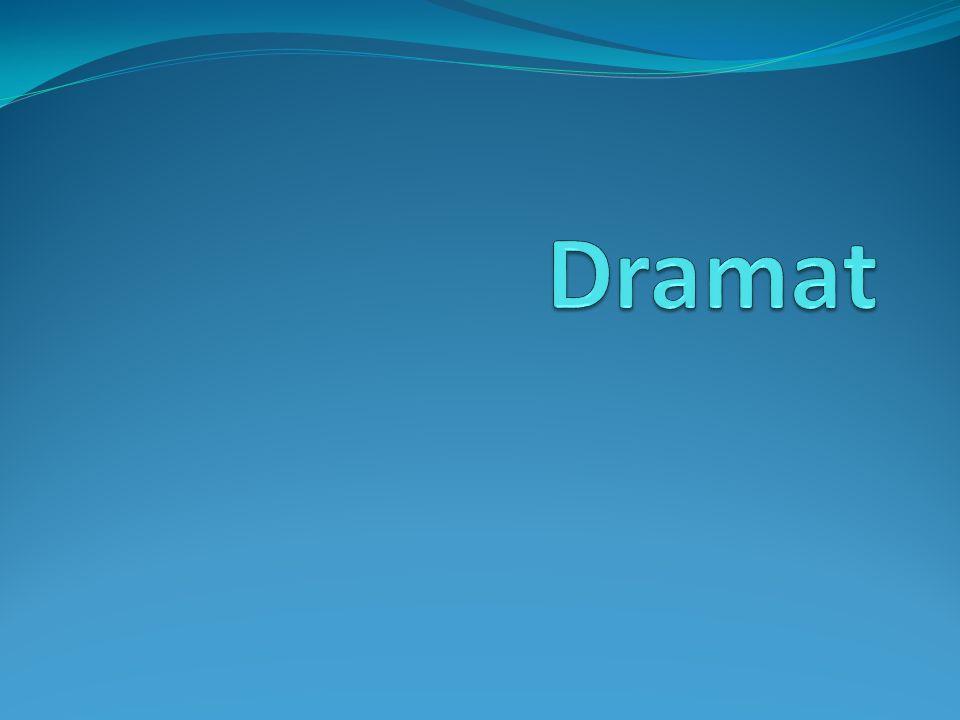 Dramat