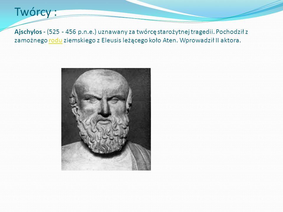Twórcy : Ajschylos - (525 - 456 p. n. e