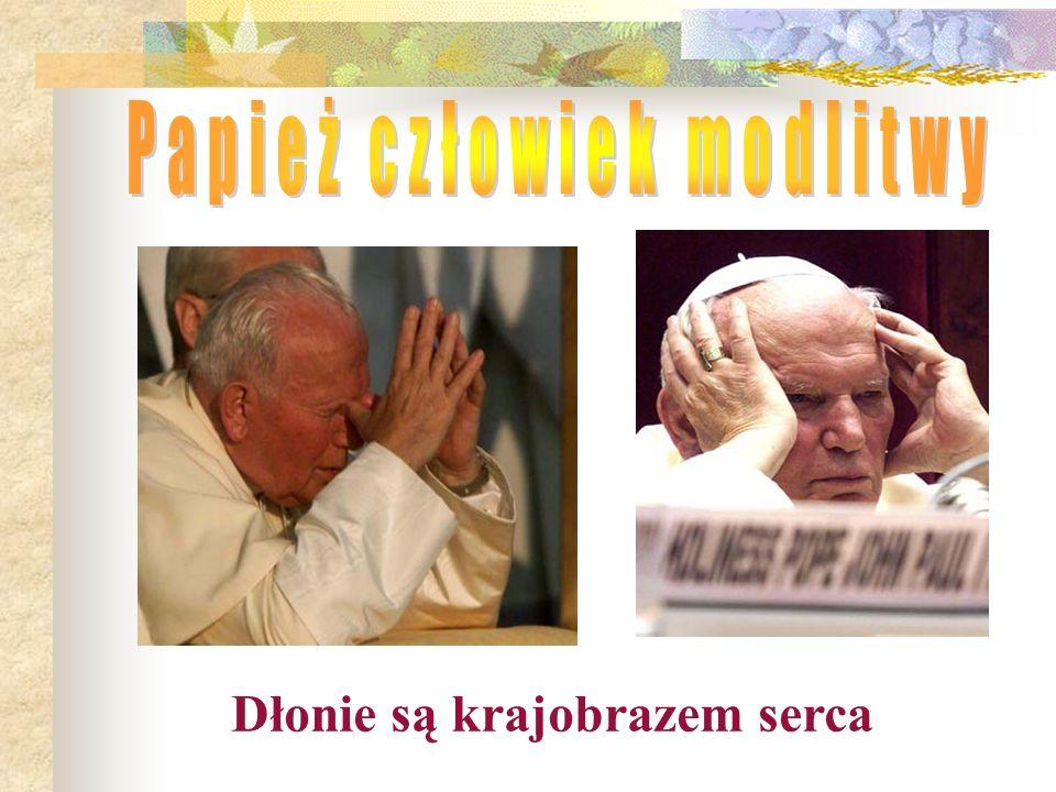 Papież człowiek modlitwy