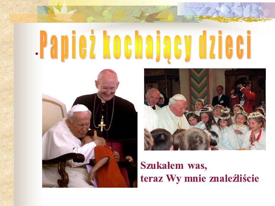 Papież kochający dzieci