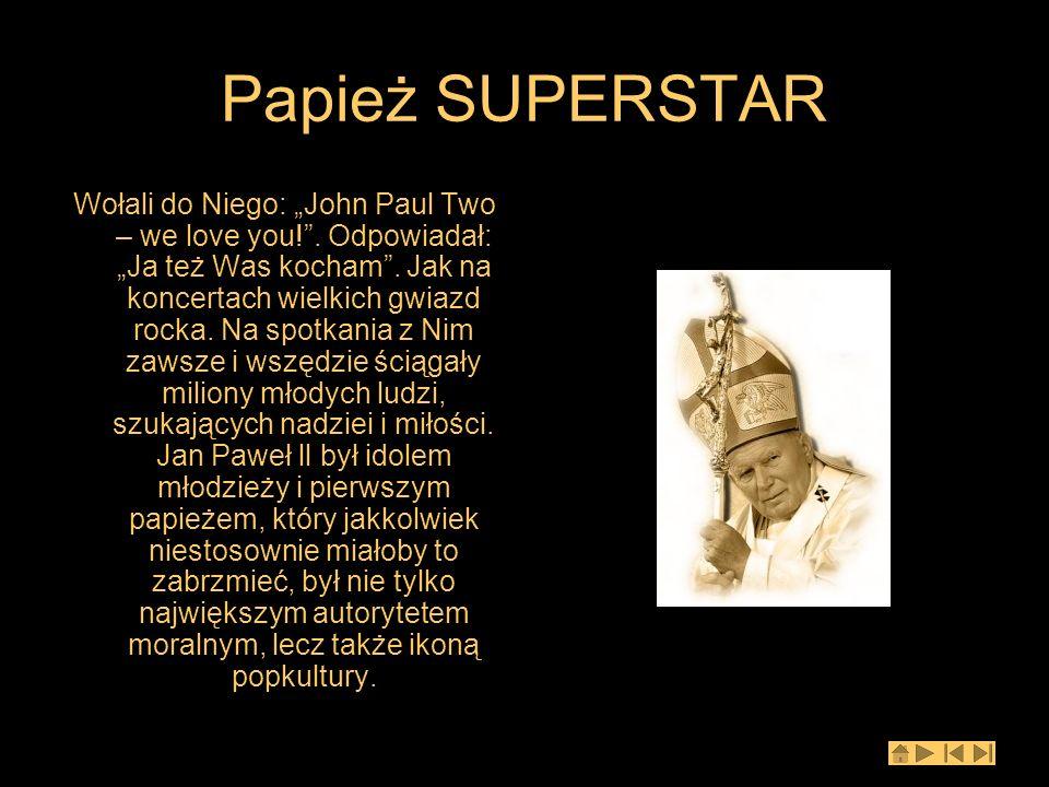 Papież SUPERSTAR