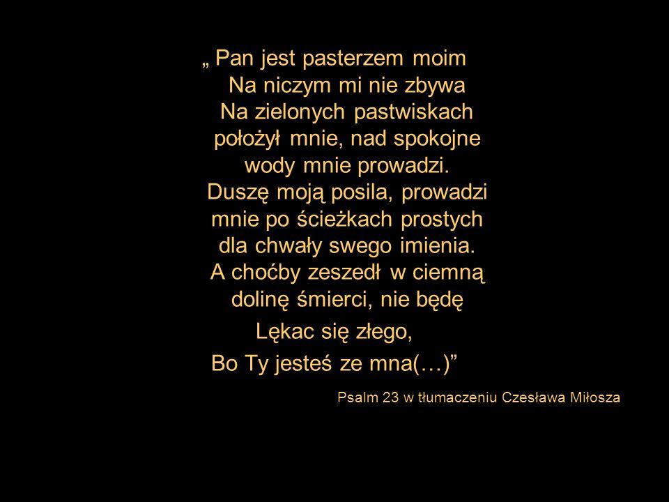 Psalm 23 w tłumaczeniu Czesława Miłosza