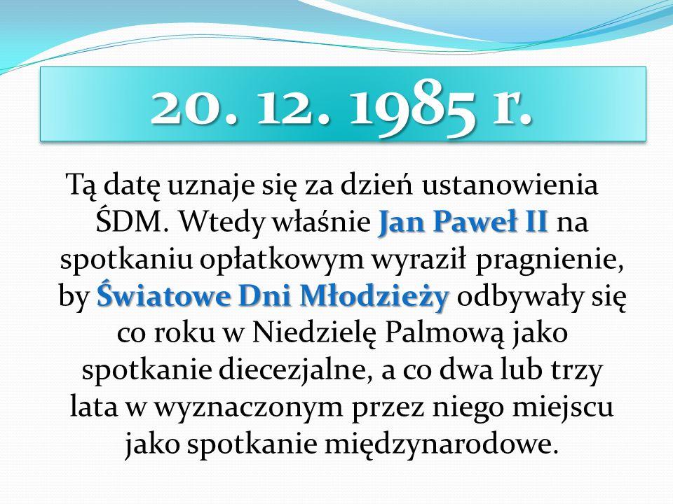 20. 12. 1985 r.