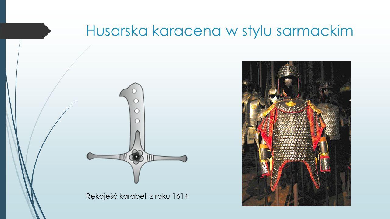 Husarska karacena w stylu sarmackim