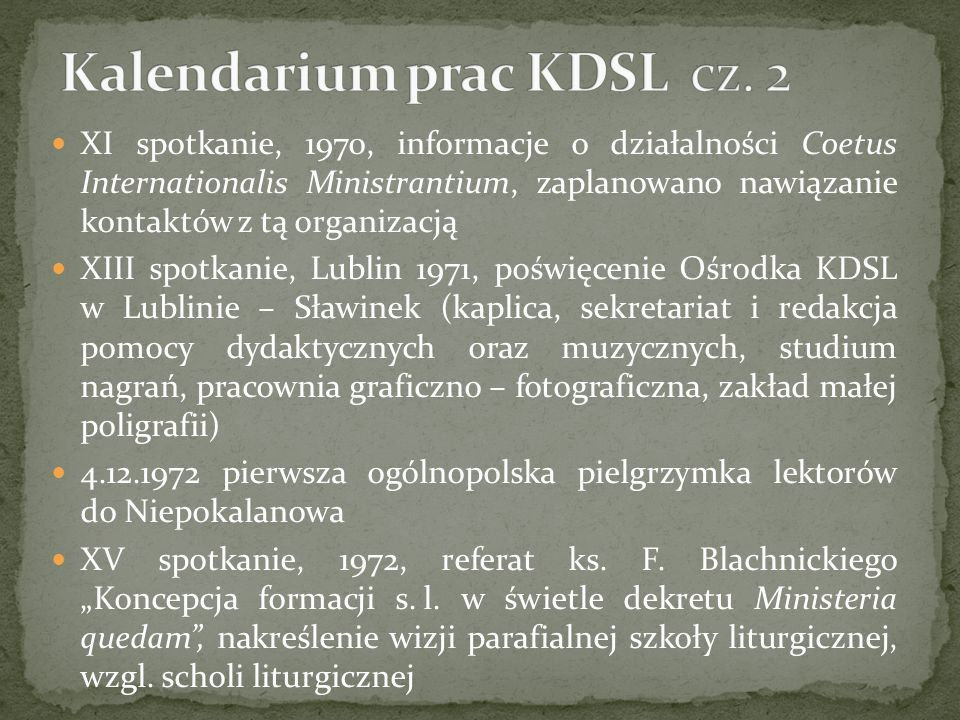 Kalendarium prac KDSL cz. 2