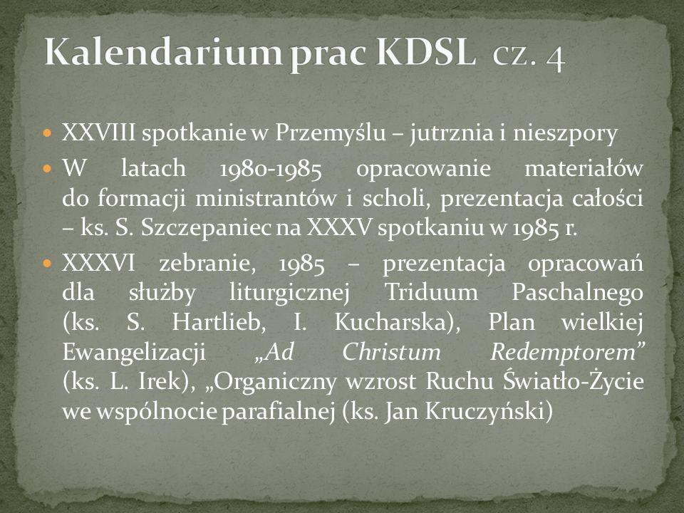 Kalendarium prac KDSL cz. 4