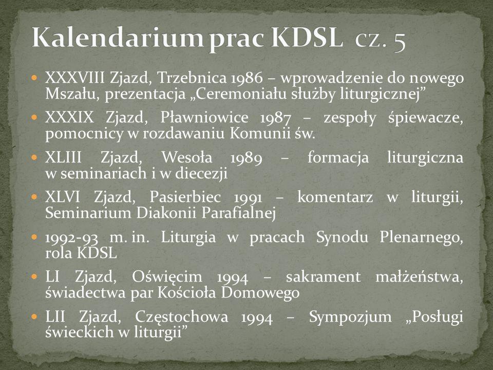 Kalendarium prac KDSL cz. 5
