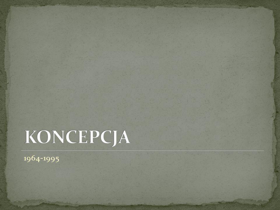 KONCEPCJA 1964-1995