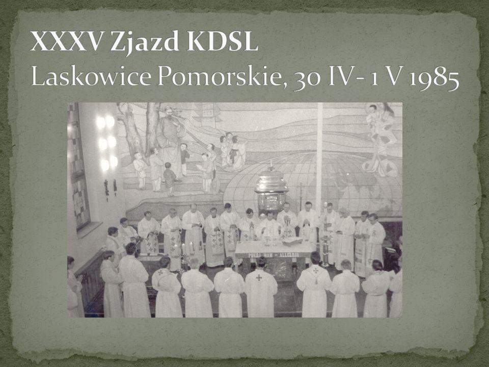 XXXV Zjazd KDSL Laskowice Pomorskie, 30 IV- 1 V 1985