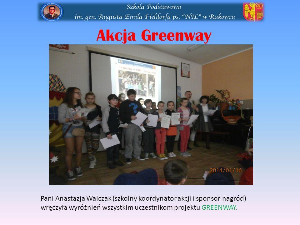 Akcja Greenway Pani Anastazja Walczak (szkolny koordynator akcji i sponsor nagród) wręczyła wyróżnień wszystkim uczestnikom projektu GREENWAY.
