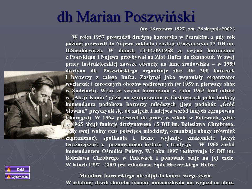 dh Marian Poszwiński (ur. 16 czerwca 1927, zm. 26 sierpnia 2002 )