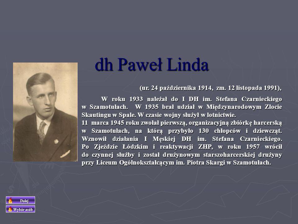 dh Paweł Linda (ur. 24 października 1914, zm. 12 listopada 1991),