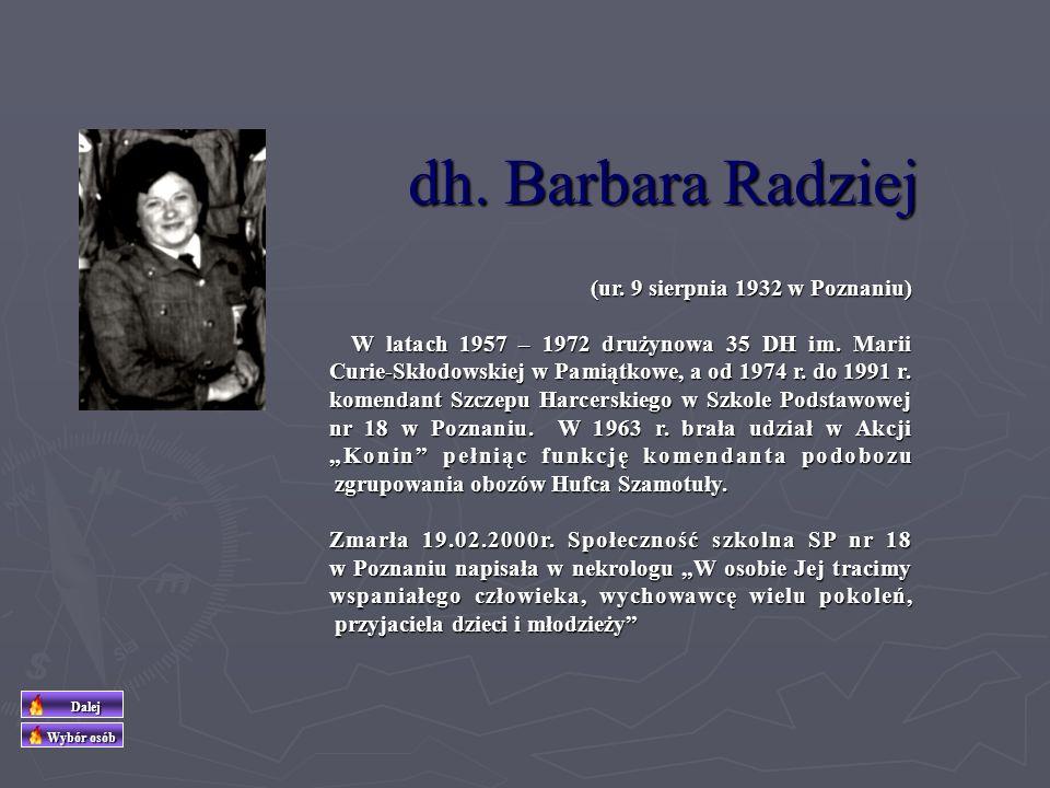 dh. Barbara Radziej (ur. 9 sierpnia 1932 w Poznaniu)