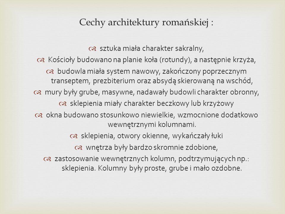 Cechy architektury romańskiej :