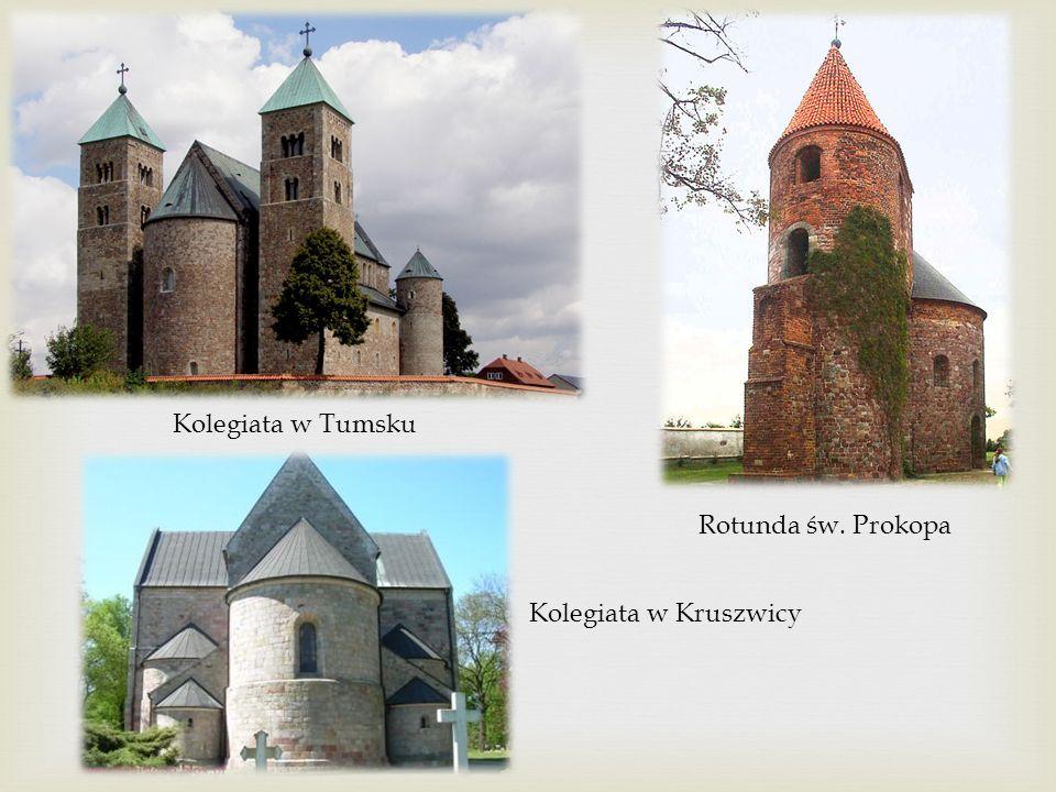 Kolegiata w Tumsku Rotunda św. Prokopa Kolegiata w Kruszwicy