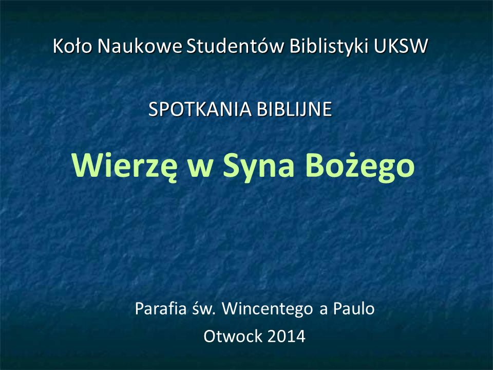 Koło Naukowe Studentów Biblistyki UKSW SPOTKANIA BIBLIJNE