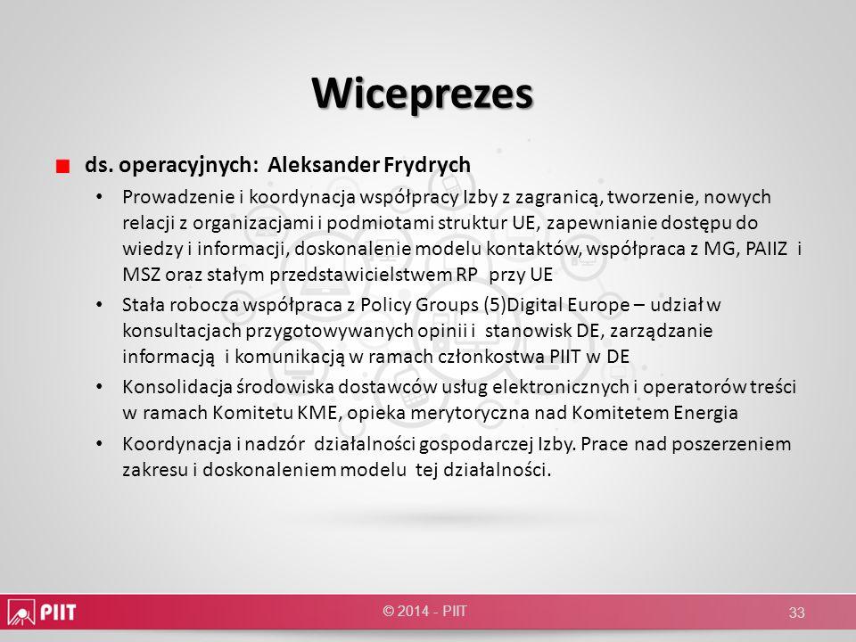 Wiceprezes ds. operacyjnych: Aleksander Frydrych