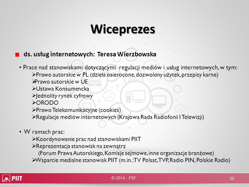 Wiceprezes ds. usług internetowych: Teresa Wierzbowska