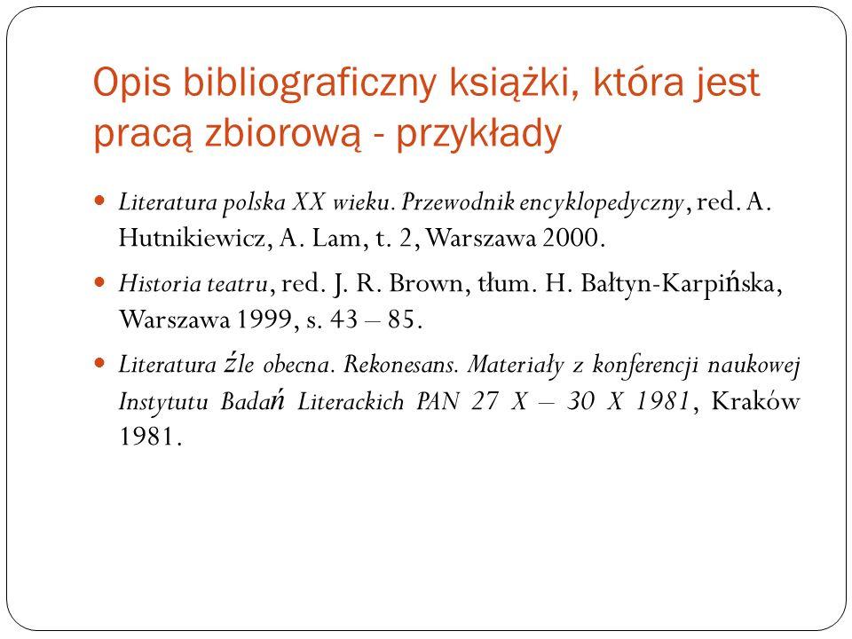 Opis bibliograficzny książki, która jest pracą zbiorową - przykłady