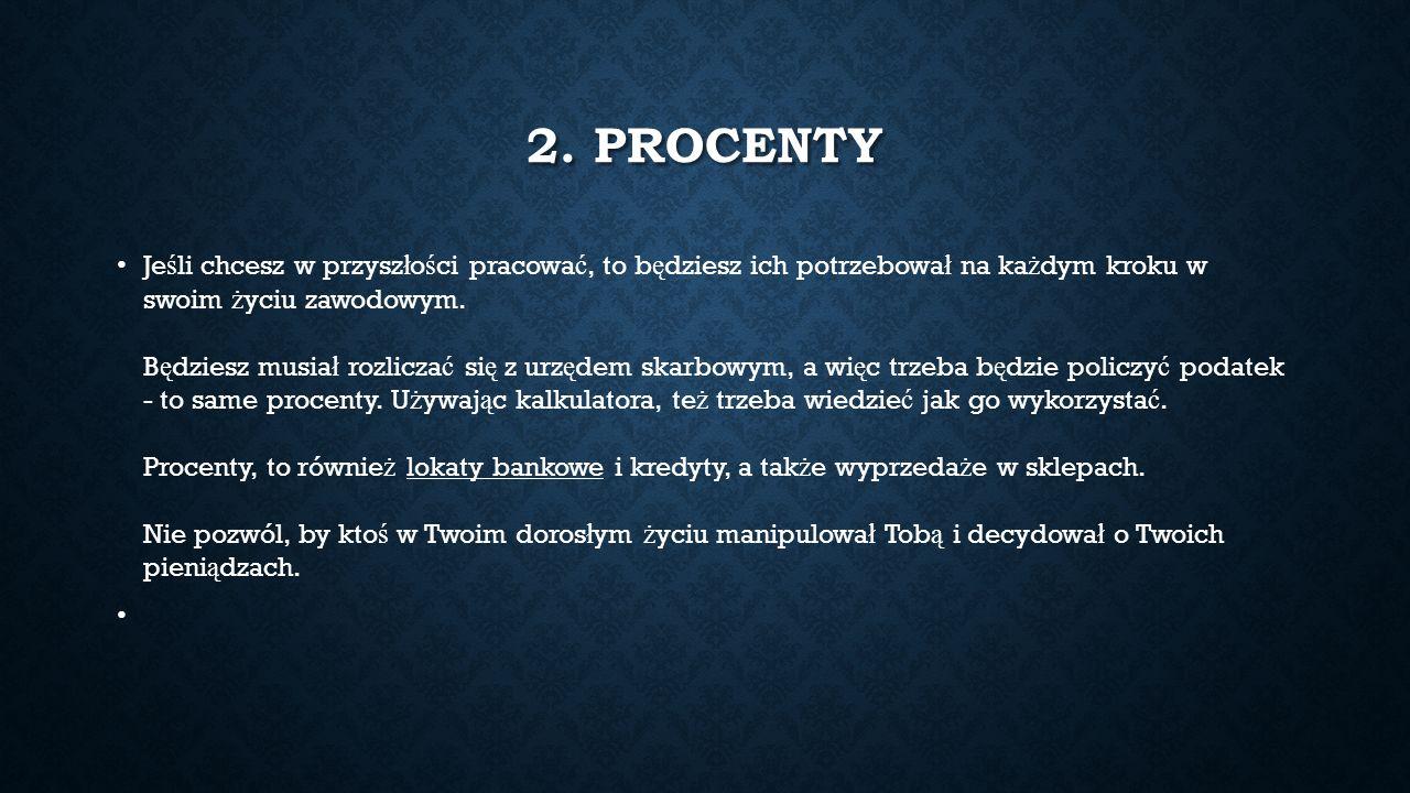 2. PROCENTY