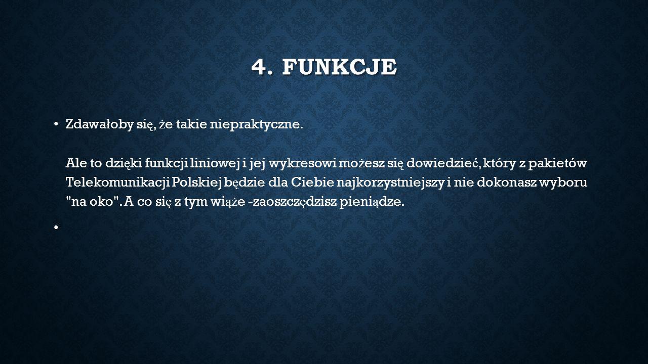 4. FUNKCJE