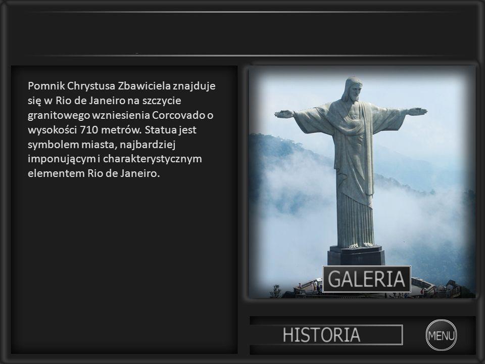 Pomnik Chrystusa Zbawiciela znajduje się w Rio de Janeiro na szczycie granitowego wzniesienia Corcovado o wysokości 710 metrów.