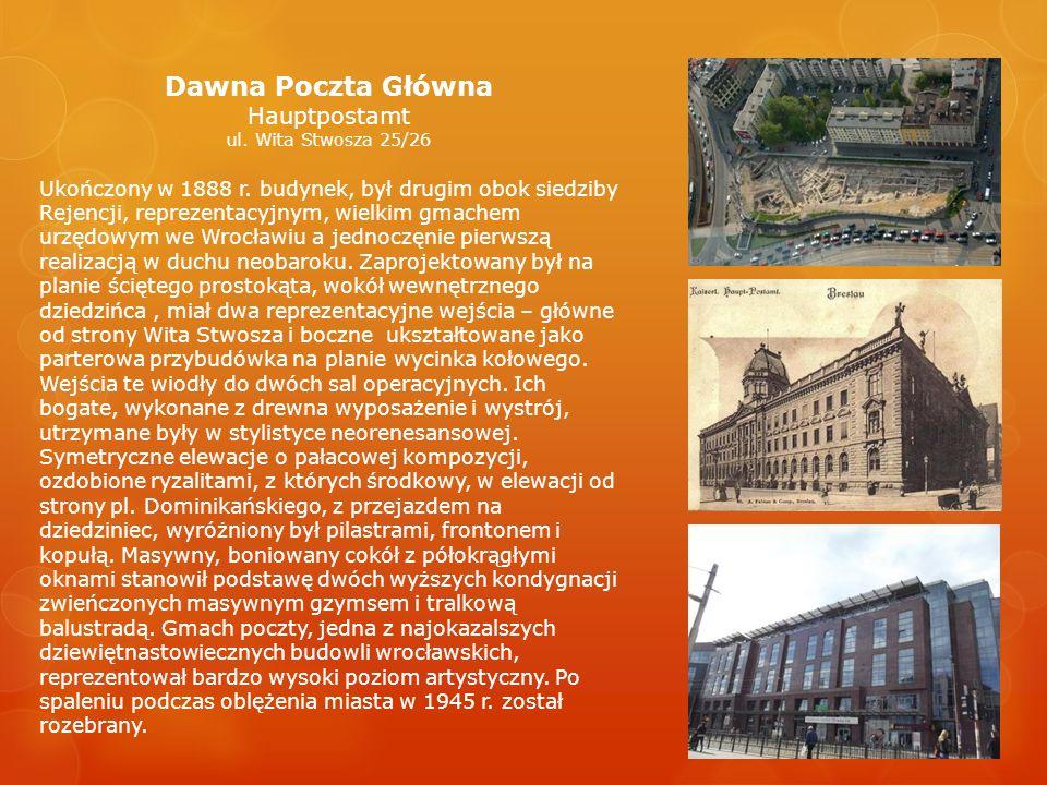 Dawna Poczta Główna Hauptpostamt ul. Wita Stwosza 25/26