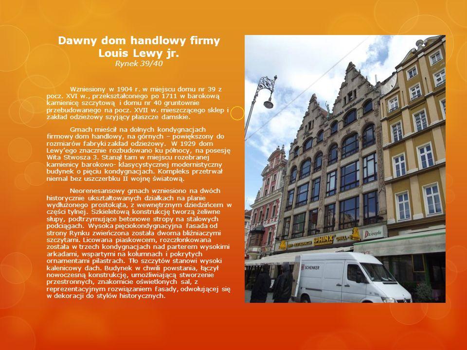 Dawny dom handlowy firmy Louis Lewy jr. Rynek 39/40