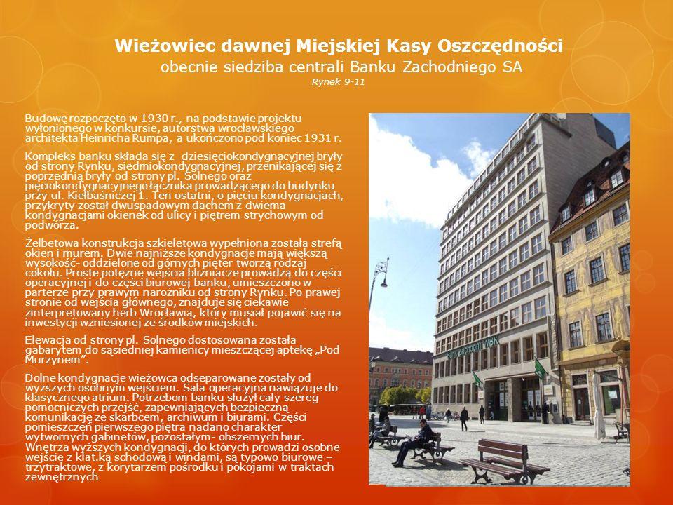 Wieżowiec dawnej Miejskiej Kasy Oszczędności obecnie siedziba centrali Banku Zachodniego SA Rynek 9-11