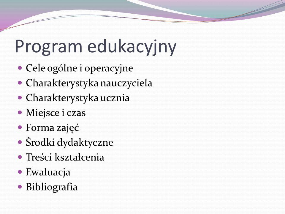 Program edukacyjny Cele ogólne i operacyjne