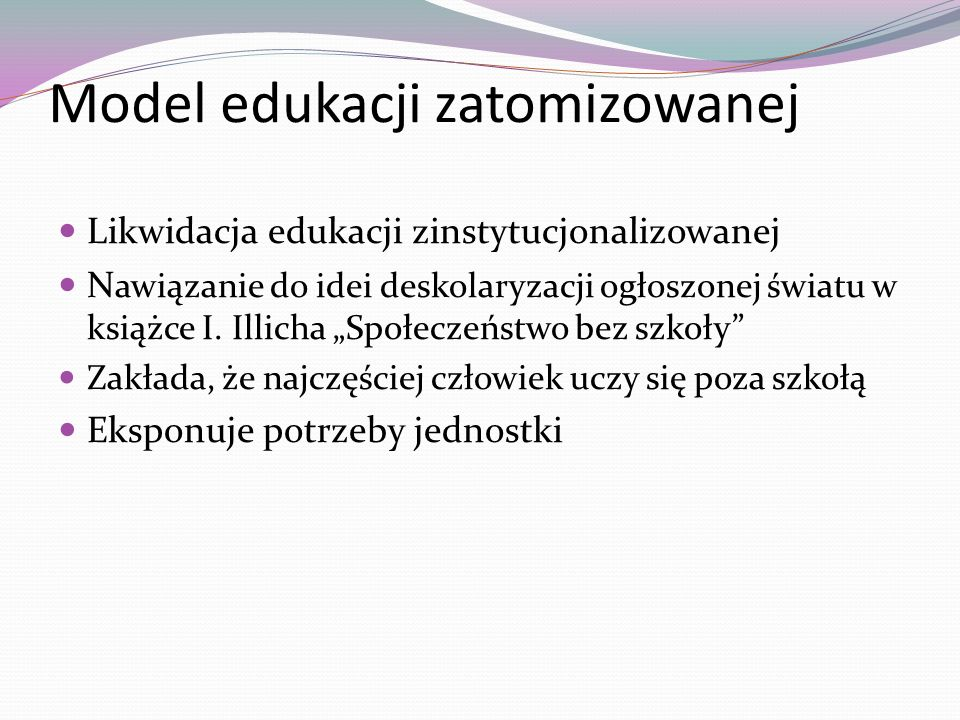 Model edukacji zatomizowanej