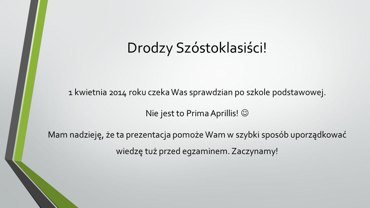 Drodzy Szóstoklasiści!